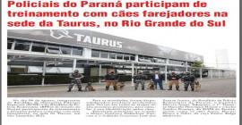 Policiais do Paraná participam de treinamento com cães farejadores na sede da Taurus, no Rio Grande do Sul